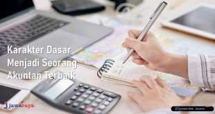 Karakter Dasar untuk Menjadi Seorang Akuntan Terbaik